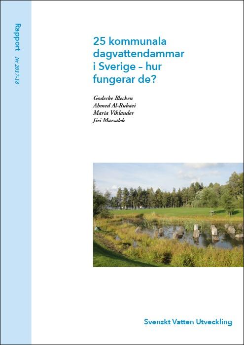25 kommunala dagvattendammar i Sverige – hur fungerar de?