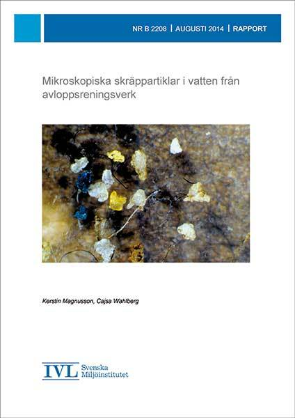 Mikroskopiska skräppartiklar i vatten från avloppsreningsverk