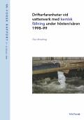 Drifterfarenheter vid vattenverk med kemisk fällning under hösten/våren 1998/99