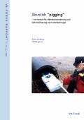 """Akustisk """"pigging"""" – en metod för täthetsövervakning och läcklokalisering på matarledningar"""