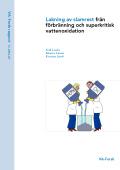Lakning av slamrest från förbränning och superkritisk vattenoxidation