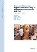 Deammonifikation som en ny process för behandling av avloppsströmmar med hög kvävehalt – experiment i pilotskala