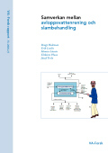 Samverkan mellan avloppsvattenrening och slambehandling