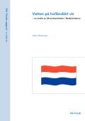 Vatten på holländskt vis – en studie av VA-verksamheten i Nederländerna