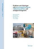 Problem och lösningar vid processoptimering av rötkammardriften vid avloppsreningsverk