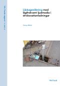 Läckagesökning med lågfrekvent ljudmedia i dricksvattenledningar