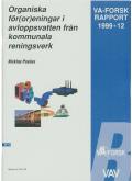 Organiska för(or)eningar i avloppsvatten från kommunala reningsverk