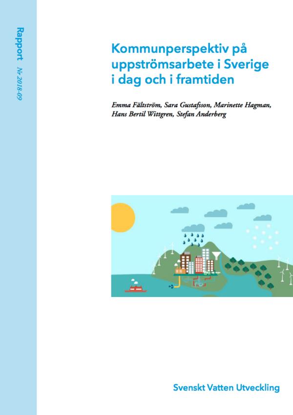 Kommunperspektiv på uppströmsarbete i Sverige i dag och i framtiden