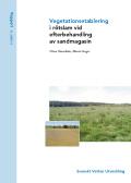 Vegetationsetablering i rötslam vid efterbehandling av sandmagasin