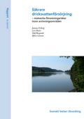 Säkrare dricksvattenförsörjning – motverka föroreningsrisker inom avrinningsområden