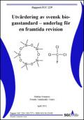 Utvärdering av svensk biogasstandard – underlag för en framtida revision