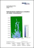 Hydrodynamisk modellering av cirkulation och utbyte i Himmerfjärden