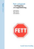 Fett i avloppsnät – kartläggning och åtgärdsförslag
