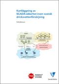 Kartläggning av SCADA-säkerhet inom svensk dricksvattenförsörjning