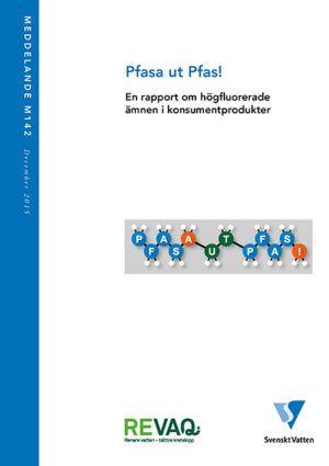Pfasa ut Pfas! – En rapport om högfluorerade ämnen i konsumentprodukter
