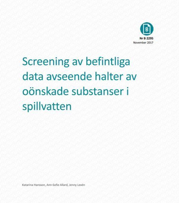 Screening av befintliga data avseende halter av oönskade substanser i spillvatten