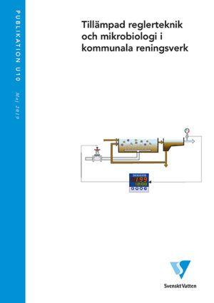 Tillämpad reglerteknik och mikrobiologi i kommunala reningsverk