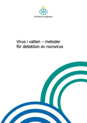 Virus i vatten – metoder för detektion av norovirus