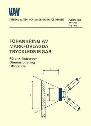 Förankring av markförlagda tryckledningar (P41)