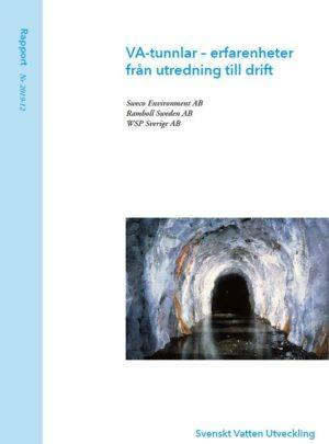 VA-tunnlar – erfarenheter från utredning till drift
