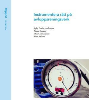 Instrumentera rätt på avloppsreningsverk