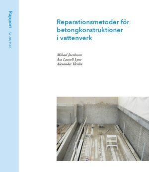 Reparationsmetoder för betongkonstruktioner i vattenverk