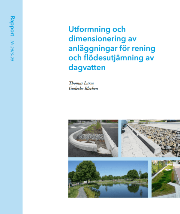 Utformning och dimensionering av anläggningar för rening och flödesutjämning av dagvatten