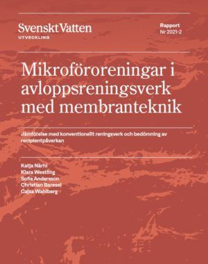 Mikroföroreningar i avloppsreningsverk med membranteknik