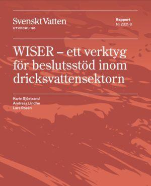 WISER – ett verktyg för beslutsstöd inom dricksvatten
