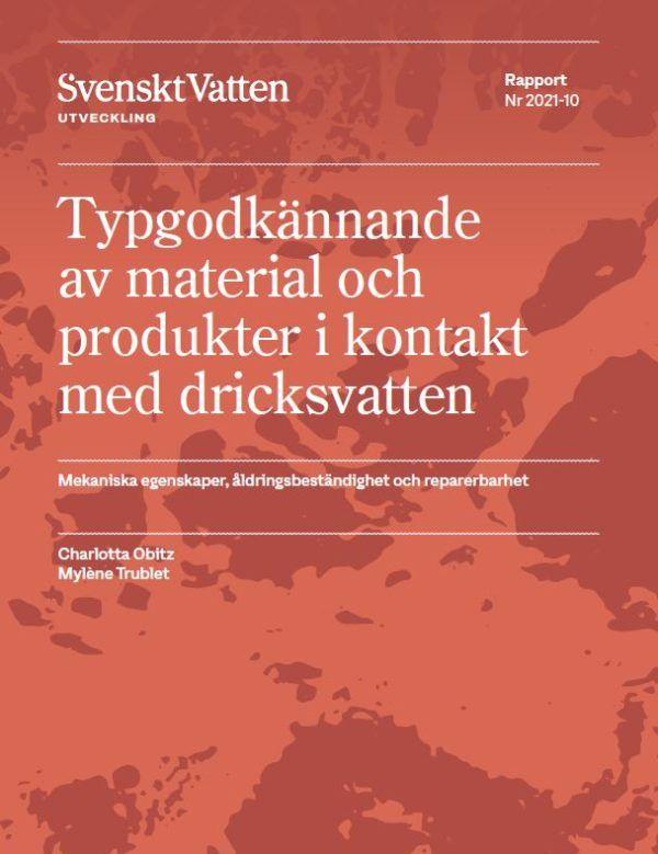 Typgodkännande av material och produkter i kontakt med dricksvatten