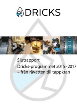 Slutrapport DRICKS-programmet 2015-2017